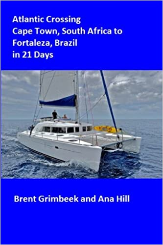 Download Atlantic Crossing in 21 Days,Cape Town South Africa to Fortaleza Brazil (Impi's Word Tour Stories) PDF, azw (Kindle), ePub, doc, mobi