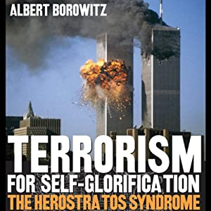 Terrorism for Self-Glorification Audiobook