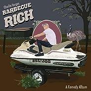 Barbecue Rich [Explicit]