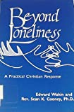 Beyond Loneliness, Edward Wakin and Sean Cooney, 0896222489