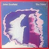 JOHN SCOFIELD Blue Matter LP Vinyl VG++ Cover VG+1987 Gramavision 18 8702 1