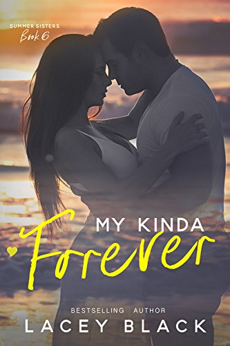 My Kinda Forever by Lacey white