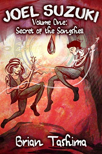 Joel Suzuki, Volume One: Secret of the Songshell ebook