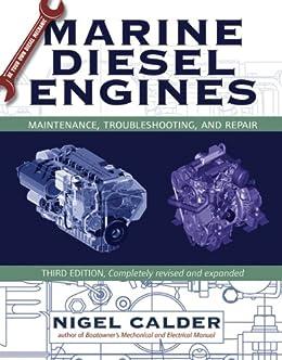 Marine Diesel Engines: Maintenance, Troubleshooting, and Repair by [Calder, Nigel]
