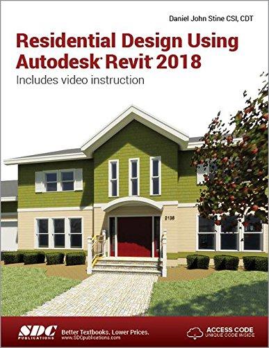 Residential Design Using Autodesk Revit 2018