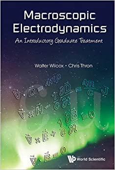 Book Macroscopic Electrodynamics: An Introductory Graduate Treatment