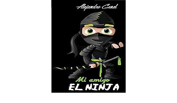 Amazon.com: Mi Amigo El Ninja: La historia de un adolescente ...