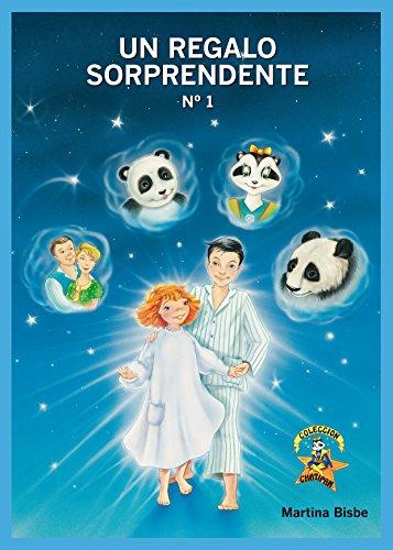 01 Un regalo Sorprendente (Colección Chatipan) (Spanish Edition) by [Bisbe,