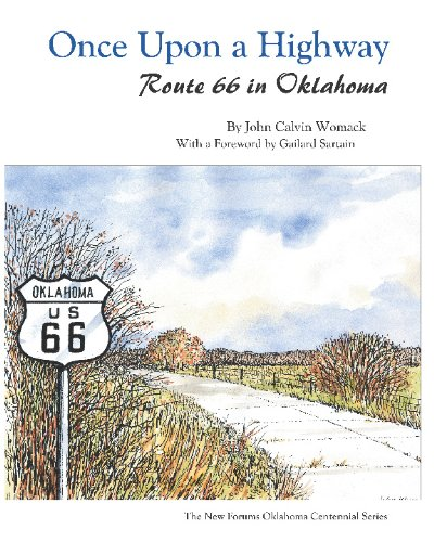 Once Upon a Highway: Route 66 in Oklahoma