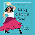 Lily Steps Out   Rita Plush