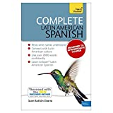 Complete Latin American Spanish Beginner to Intermediate Course: Learn to read, write, speak and understand a new language