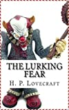 Download The Lurking Fear [Norton Critical Edition] (Annotated) in PDF ePUB Free Online
