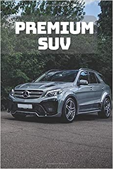 SUV: A Motivational Notebook Series for Car Fanatics: Blank journal makes a perfect gift for hardworking friend or family members (Colourful Cover, 110 Pages, Blank, 6 x 9) (Cars Notebooks)
