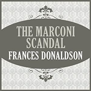 The Marconi Scandal Audiobook