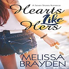 Hearts Like Hers Audiobook by Melissa Brayden Narrated by Melissa Sternenberg