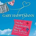 Suche impotenten Mann fürs Leben | Gaby Hauptmann