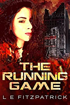 The Running Game (Reachers Book 1) by [Fitzpatrick, L.E.]