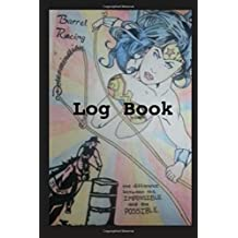 Barrel Racing Log Book