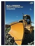 Bulldozer Operator Training Manual (Safety & Operation Series)
