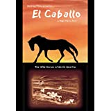 CABALLO: WILD HORSES OF NORTHAMERICA