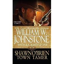 Shawn O'Brien, Town Tamer (Shawn O'Brien series Book 1)