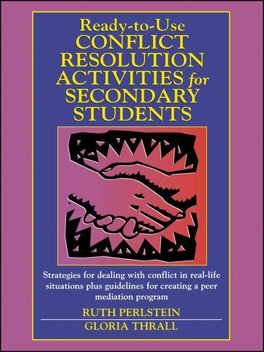 Ready-To-Use Conflict Resolution Activities for Secondary Students (J-B Ed: Ready-to-Use Activities) by Ruth Perlstein (1-Sep-2001) Paperback