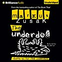 The Underdog Audiobook by Markus Zusak Narrated by Stig Wemyss