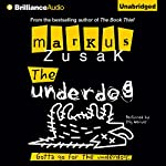 The Underdog | Markus Zusak