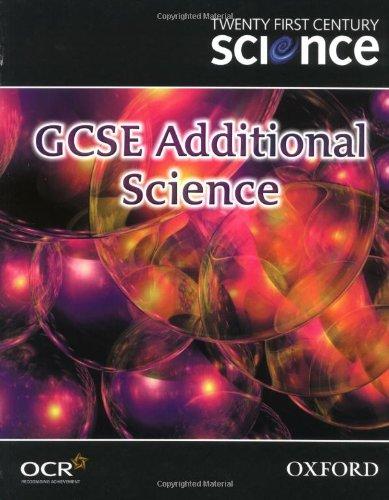 Twenty First Century Science: GCSE Additional Science Textbook