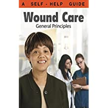 Wound Care: General Principles (Dr. Guide Books)