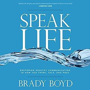 Speak Life Audiobook