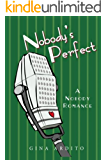 Nobody's Perfect (Nobody Romances)