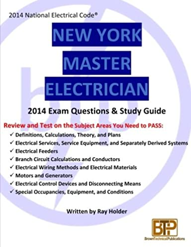 new york 2014 master electrician exam questions and study guide ray rh amazon com Electrical Wiring Help Electrical Wiring Mistakes