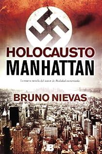 Holocausto Manhattan par Nievas