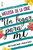 Un lugar para mí (Spanish Edition)