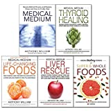 img - for Medical Medium by Anthony William 5 Books Collection Set (Thyroid Healing, Life-Changing Foods, Medical Medium, Liver Rescue, Super & Whole Foods) book / textbook / text book