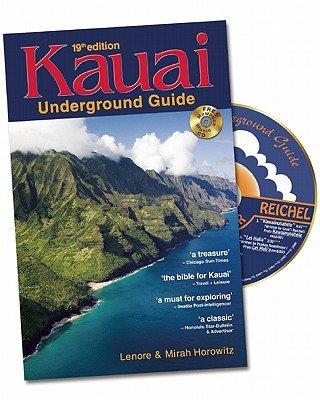 Kauai Underground Guide [With CD (Audio)] [KAUAI UNDERGROUND GD 19/E W/CD] [Paperback]