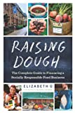 Raising Dough, Elizabeth U, 1603584285
