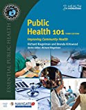 Public Health 101: Improving Community Health