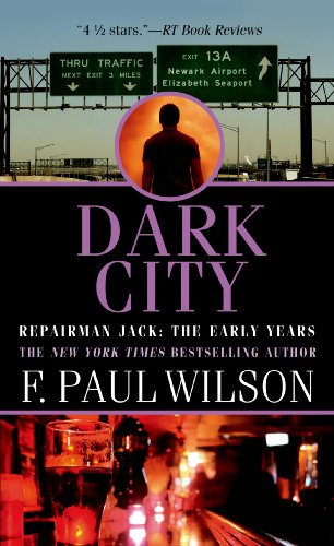 Dark City: Repairman Jack: The Early Years