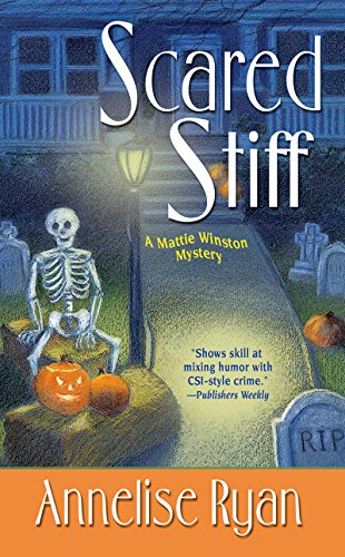 Scared Stiff (Mattie Winston Mysteries Book 2) -