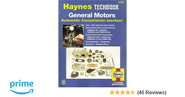 Gm automatic transmission overhaul haynes repair manuals haynes gm automatic transmission overhaul haynes repair manuals haynes 0038345103605 amazon books fandeluxe Images