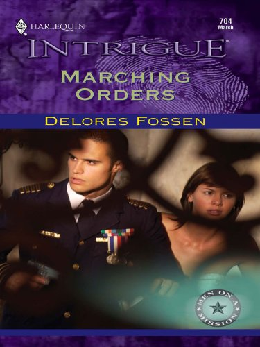 Marching Orders (Men on a Mission Book 1)