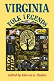 """What do devil dogs, witches, haunted houses, Daniel Boone, Railroad Bill, """"Justice John"""" Crutchfield, and lost silver mines have in common? All are among the subjects included in the vast collection of legends gathered between 1937 and..."""