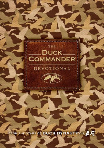 The Duck Commander Devotional (Duck Dynasty) by Alan Robertson (15-Oct-2013) Hardcover