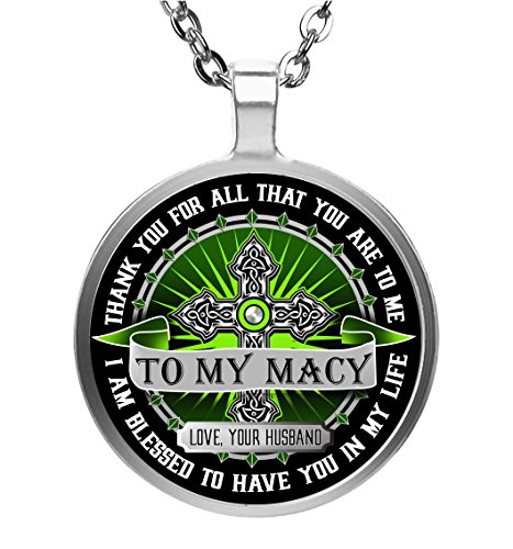 Family Gift - To My Macy Wife - Thank You For All That You Are to Me - I'm Blessed to Have You in My Life - Round Pendant Necklace - Macys Policy Return
