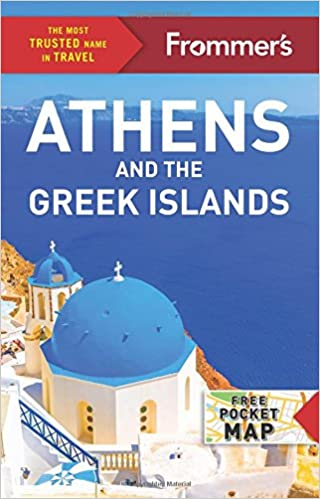 Frommers athens and the greek islands complete guide stephen frommers athens and the greek islands complete guide stephen brewer 9781628872866 amazon books reheart Image collections