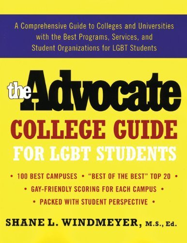 The Advocate College Guide for LGBT Students by Shane L. Windmeyer (2006-08-01)