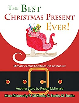 the best christmas present ever michaels second christmas eve adventure by mckenzie - Michaels Hours Christmas Eve