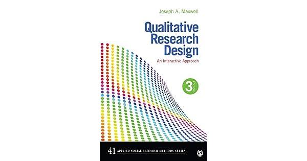 Amazon.com: Qualitative Research Design: An Interactive ...